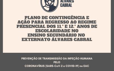 PLANO DE CONTINGÊNCIA E AÇÃO PARA REGRESSO AO REGIME PRESENCIAL DOS 11.º E 12.º ANOS DE ESCOLARIDADE NO ENSINO SECUNDÁRIO NO EXTERNATO ÁLVARES CABRAL
